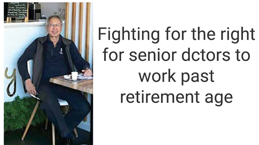 Fighting for the right for senior doctors to work past retirement age