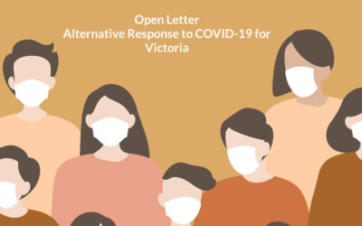 Open Letter – Alternative Response to COVID-19 for Victoria