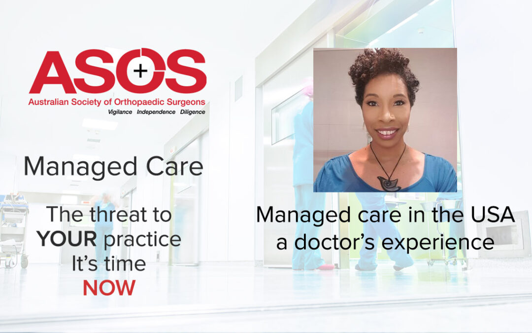 Managed Care In the USA – a doctor's experience